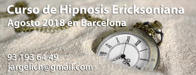 Curso de Hipnosis Ericksoniana en Barcelona Agosto 2018